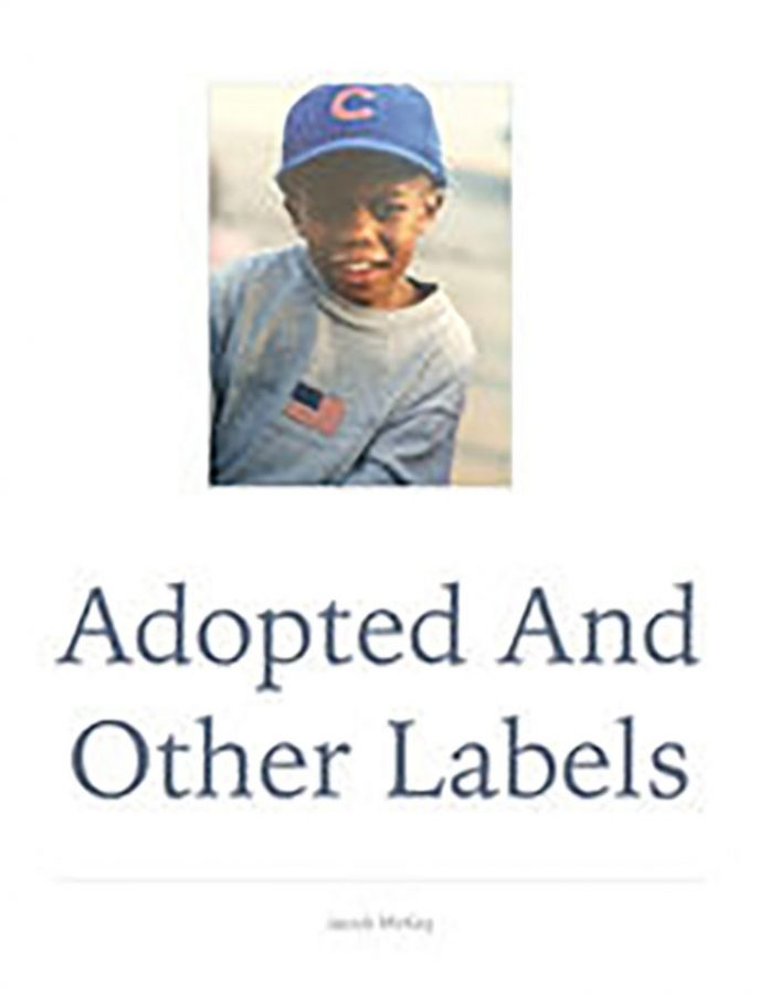 The cover of McKay's first installment in the Adopted and Other Labels series.