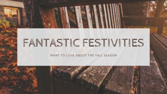 Fantastic fall festivities